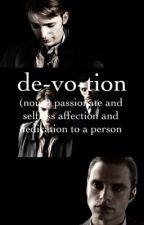 Devotion  by hannagustin