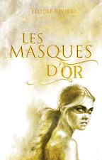 Les Masques d'Or by Steal-me