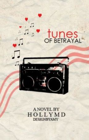 Tunes of Betrayal R rated Chapter by HollyMD