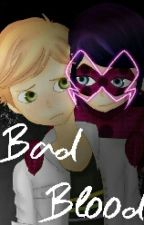 Bad Blood by MitzAbi