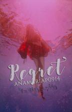 Regret by anamariap0914