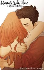 Stiles + Lydia | Moments Like These by silverbloodargent