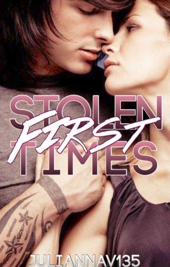 Stolen First Times (Stolen Times, #1)