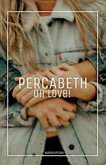 Percabeth-Oh Love!