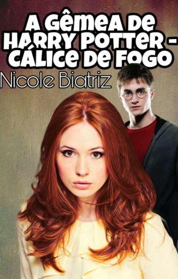 A Gêmea de Harry Potter - O Cálice de Fogo