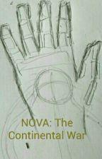 NOVA the continental war by WillaMoosh