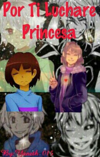 Undertale: Por Ti Luchare Princesa (AsrielxFrisk Vs SansxFrisk)