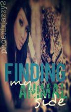 Finding My Animal Side (slow updates) by phoenixjazzy23
