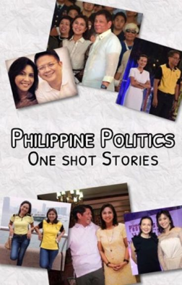 PH Politics 2016 One Shots