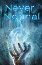 Never Normal by sherlockianinaimpala