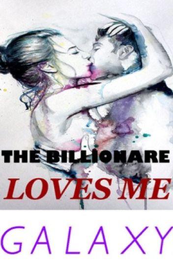 TBS: The Billionaire Loves Me (1) ✔