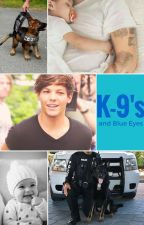 K-9's and Blue Eyes by LHStylinson