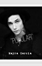 Popular (Andy Biersack y tú) by Mayra_Garcia_