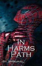 In Harms Path by SlaggitStarscream