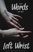 The Words on My Left Wrist (A Jily Fanfic) by Mythology212