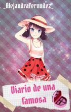 Diario de una famosa by AlejandraFernndez221