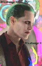 It's strange ✧The Joker by jaredsputa