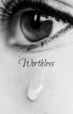 Worthless - Matt Webb/Marianas Trench fan fic by Porc3lain