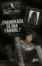 ¿Enamorado de una fangirl? ↷ Jos Canela  by carlosftjos