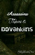 Assassins Thieves & Dovahkiins by SillyWiseOne