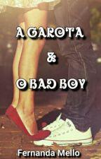 A Garota  & O Bad Boy by fernand543