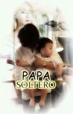 Padre Soltero by KikaGarcia7