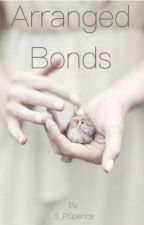 Arranged Bonds  by S_RSpence