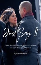 Just Say It by jennahoagland