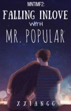 MNTIMF2: Falling In Love with Mr. Popular by xxiangg