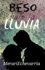 Beso Bajo La Lluvia by GastinaLovers_W