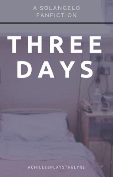 three days ↣ solangelo