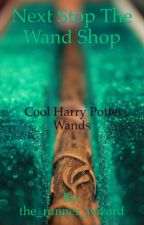 Next Stop the Wand Shop by the_runner_wizard