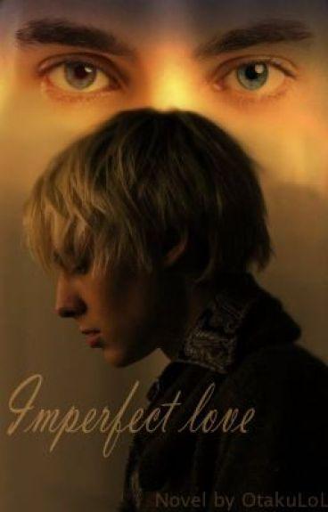 Imperfect love[boyxboy]