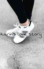 Karin's Love Story by ViolaRzkyka