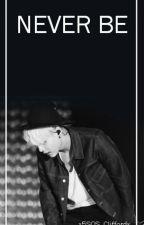 Never be • Min Yoongi by unapologetic_bitcheu