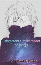 Characters X male!reader oneshots by jayisnotlost