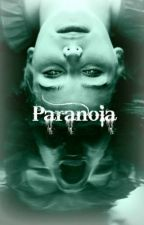 Paranoia by AwesomeGeeky