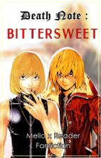 Death Note: Bittersweet (Mello x Reader) by thesleepingveil