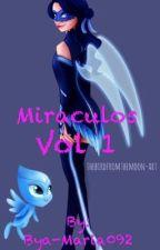 Miraculous cu schimbări Vol 1 by Bya-Maria092
