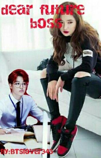 Dear Future Boss (Jimin Fanfic) - BTSlover345 - Wattpad