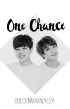 One Chance {completed} by goldenmaknae24