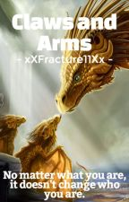 Claws & Arms ( Prequel Of Crystals & Flames ) by xXFracture11Xx