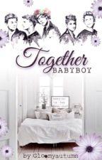 Together~Babyboy• Zianourry #wattys2016 by gloomyautumn