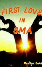 First Love In SMA by Renj_Na