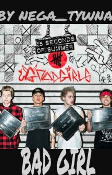 BAD GIRL I 5SOS