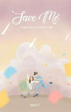SAVE ME [BTS Jungkook FF] by AgustC