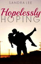 Hopelessly Hoping by SandraLeeLW