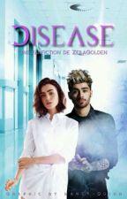 Disease   Z.M  by ZeilaGolden