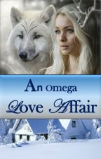 An Omega Love Affair by Maggy-Mae