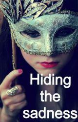 Hiding the saddness by jasminrainbow
